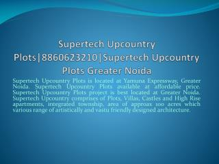 supertech upcountry plots|8860623210|supertech upcountry plo