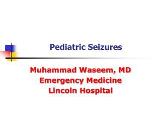 Pediatric Seizures