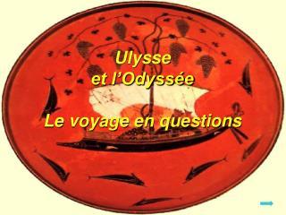 Ulysse ou les d