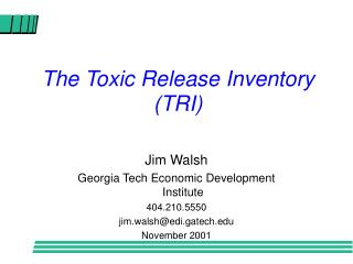 The Toxic Release Inventory TRI