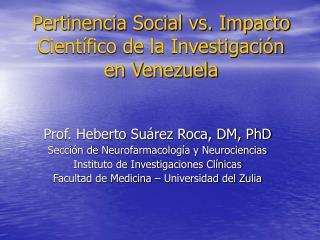 Pertinencia Social vs. Impacto Cient