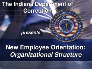 IDOC ORGANIZATIONAL STRUCTURE
