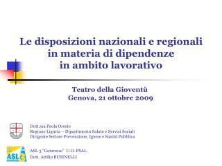 Le disposizioni nazionali e regionali in materia di dipendenze ...