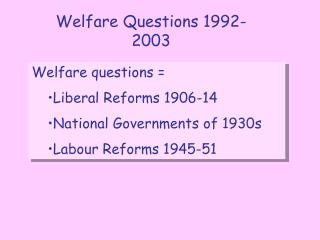 Higher History Conference Paper One Labour Welfare Reforms