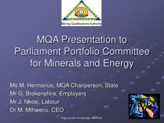 MQA Presentation to Parliament Portfolio Committee for Minerals ...