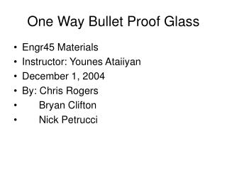 One Way Bullet Proof Glass