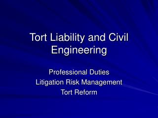 Tort Liability and Civil Engineering