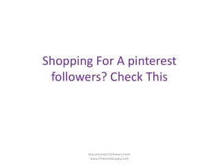 Shopping For A pinterest followers? Check This