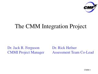 The CMM Integration Project