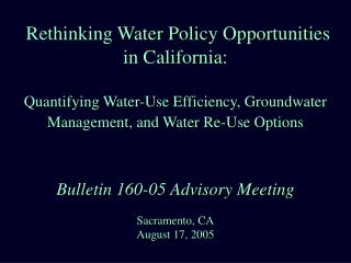 Rethinking Water Policy Opportunities in California: Quantifying
