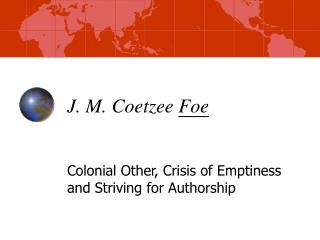 J. M. Coetzee Foe