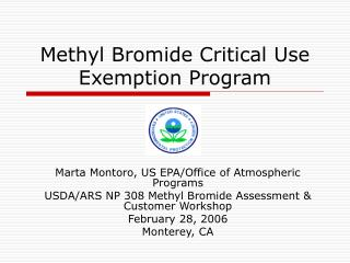 Methyl Bromide Critical Use Exemption Program