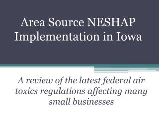 Area Source NESHAP Implementation in Iowa