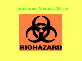 Infectious Medical Waste