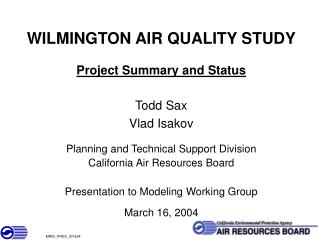 WILMINGTON AIR QUALITY STUDY  Project Summary and Status