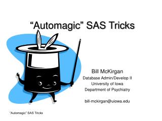 Automagic  SAS Tricks