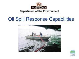 Oil Spill Response Capabilities