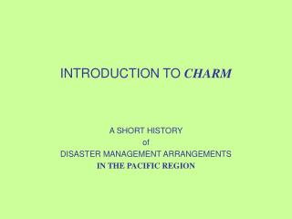 INTRODUCTION TO CHARM