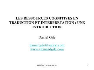 LES RESSOURCES COGNITIVES EN TRADUCTION ET INTERPRETATION : UNE INTRODUCTION
