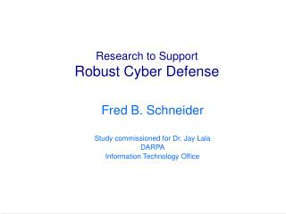 Research to Support Robust Cyber Defense