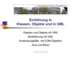 Einf hrung in  Klassen, Objekte und in UML