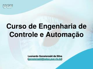 Curso de Engenharia de Controle e Automa  o