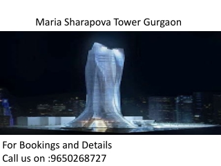 Maria Sharapova Tower Gurgaon