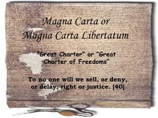 Magna Carta or Magna Carta Libertatum