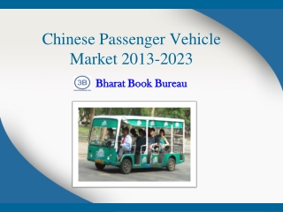 Chinese Passenger Vehicle Market 2013-2023