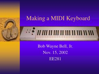 Making a MIDI Keyboard