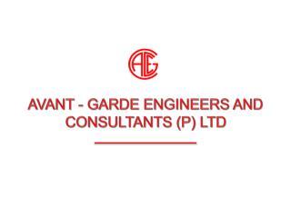 AVANT - GARDE ENGINEERS AND CONSULTANTS P LTD