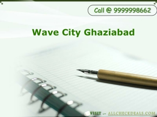 Wave City Ghaziabad, High-Tech Apartments in Ghaziabad