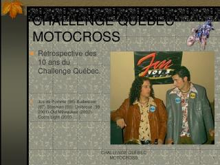 CHALLENGE QU BEC MOTOCROSS