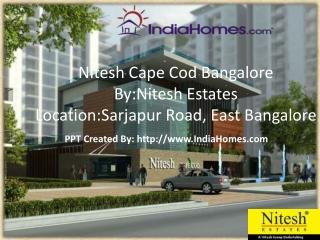 Nitesh Cape Cod, Nitesh Cape Cod Bangalore