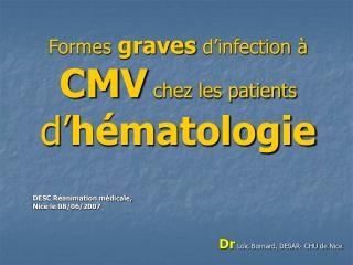 Formes graves d infection   CMV chez les patients d h matologie