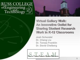 Virtual Gallery Walk: An Innovative Outlet for Sharing Student ...