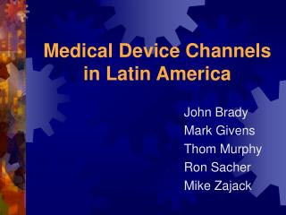 Medical Device Channels in Latin America