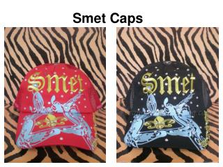 Cheap Smet Caps