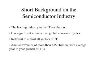 Short Background on the Semiconductor Industry
