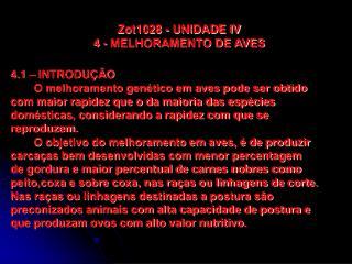 Zot1028 - UNIDADE IV 4 - MELHORAMENTO DE AVES