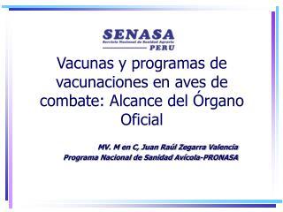 Vacunas y programas de vacunaciones en aves de combate: Alcance ...