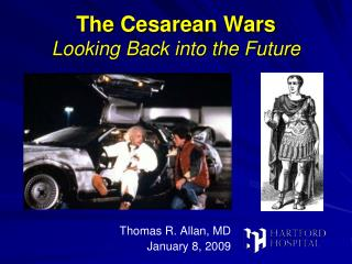 The Cesarean Wars Looking Back into the Future