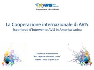 La Cooperazione internazionale di AVIS Esperienze d ...