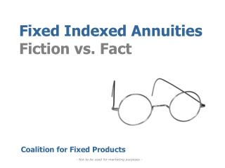 Fixed Indexed Annuities Fiction vs. Fact