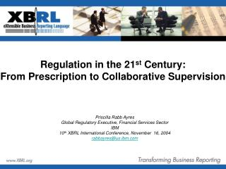 Regulation in the 21st Century: From Prescription to Collaborative Supervision