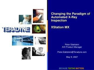 Changing the Paradigm of Automated X-Ray Inspection  XStation MX