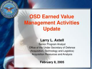 OSD Earned Value Management Activities Update