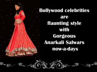 Go Celebrity Style With Anarkali Suits online