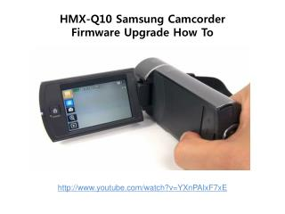 hmx-q10 samsung camcorder firmware upgrade how to