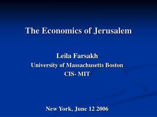 The Economics of Jerusalem